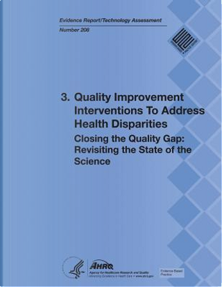 3. Quality Improvement Interventions to Address Health Disparities by Department of Health and Human Services