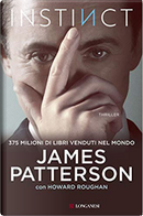 Instinct by Howard Roughan, James Patterson