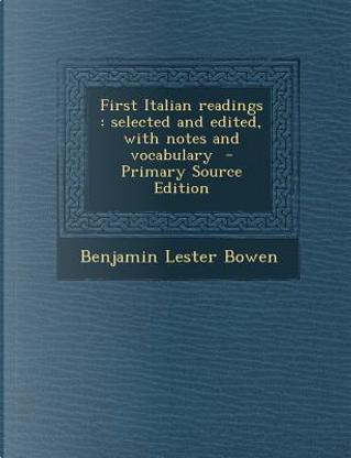 First Italian Readings by Benjamin Lester Bowen