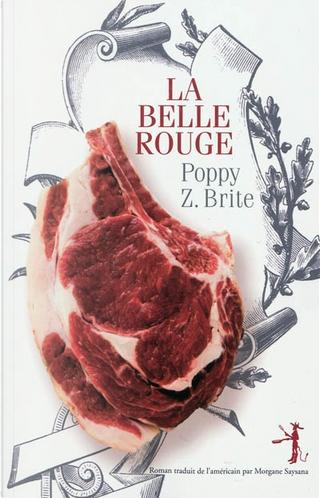 La Belle Rouge by Poppy Z. Brite
