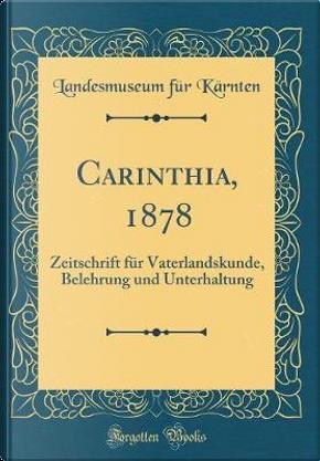 Carinthia, 1878 by Landesmuseum für Kärnten