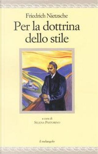 Per la dottrina dello stile by Friedrich Nietzsche