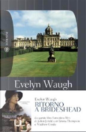 Ritorno a Brideshead by Evelyn Waugh