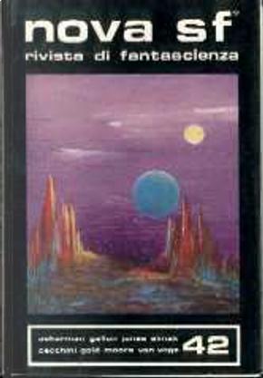 Nova SF* 42 by Alfred Elton Van Vogt, Clifford Simak, Forrest J. Ackerman, Giovanna Cecchini, H. L. Gold, Manly Wade Wellman, Raymond F. Jones, Raymond Z. Gallun, Ross Rocklynne