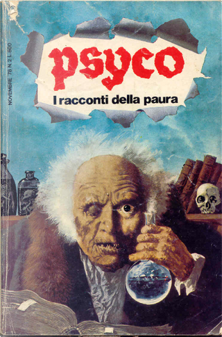 Psyco. I Racconti della Paura 2 by August Derleth, Donald Wandrei, Frank D. jr. Thayer, Giuseppe Botturi, Guy De Maupassant, H. Russell Wakefield, Howard Phillips Lovecraft, John Metcalfe, Margery Lawrence