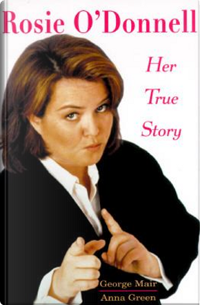 Rosie O'Donnell by George Mair
