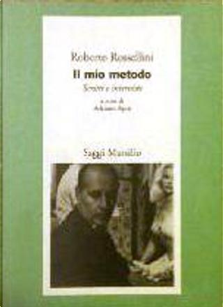 Il mio metodo by Roberto Rossellini
