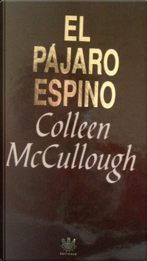 El pájaro espino by Colleen McCullough