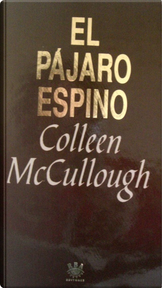 El pájaro espino by Colleen McCullough