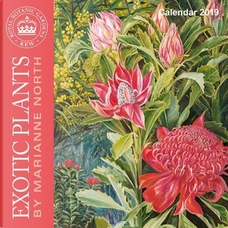 Kew Gardens - Exotic Plants by Marianne North 2019 Calendar by Flame Tree