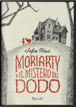 Moriarty e il mistero del dodo by Sofía Rhei