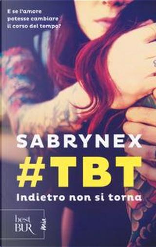 #TBT by Sabrynex