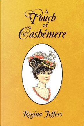 A Touch of Cashemere by Regina Jeffers