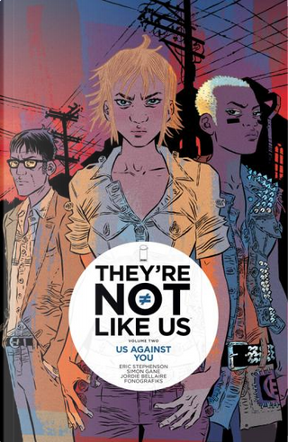 They're Not Like Us, Vol. 2 by Eric Stephenson