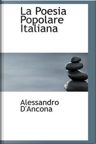 La Poesia Popolare Italiana by Alessandro D'Ancona