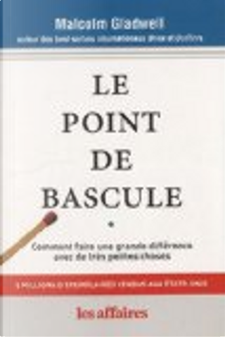 Le Point de Bascule by Malcolm Gladwell