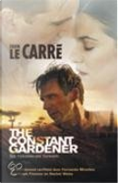 De toegewijde tuinier by J. Le Carre