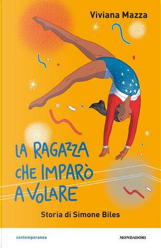 La ragazza che imparò a volare by Viviana Mazza