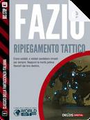 Ripiegamento tattico by Antonino Fazio