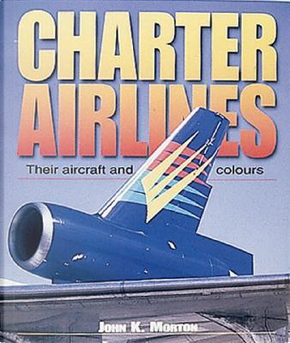 Charter Airlines by John K. Morton