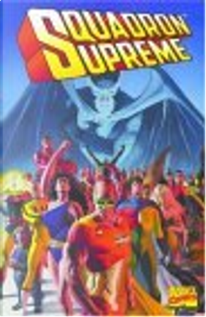 Squadron Supreme by John Buscema, Paul Ryan, Bob Hall, Mark Gruenwald, Paul Neary