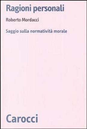 Ragioni personali by Roberto Mordacci