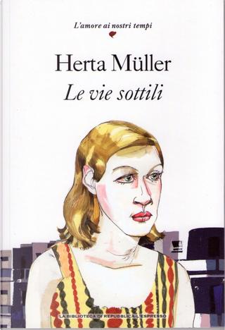 Le vie sottili by Herta Müller