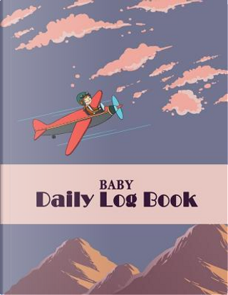 Baby Daily Log Book by Hang Book