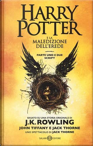 Harry Potter e la maledizione dell'erede by J.K. Rowling