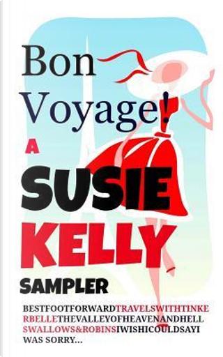 Bon Voyage! by Susie Kelly