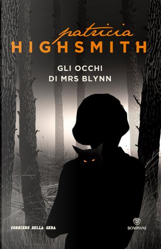 Gli occhi di Mrs. Blynn by Patricia Highsmith