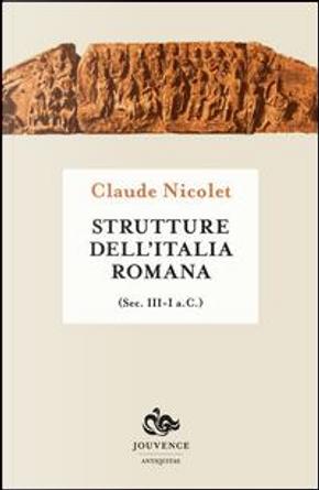 Strutture dell'Italia romana (secoli III-I a.C.) by Claude Nicolet