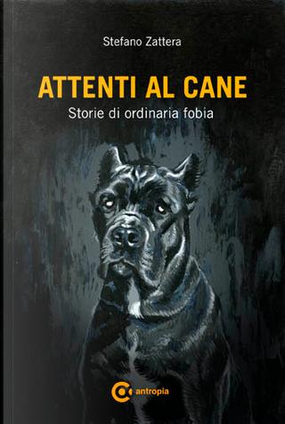 Attenti al cane by Stefano Zattera