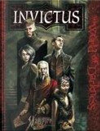The Invictus by David Chart, Dean Shomshak, Kraig Blackwelder, Ray Fawkes