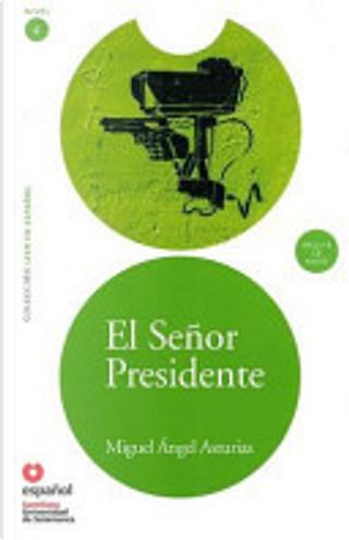 El Señor Presidente (Ed11  Cd) by Miguel Angel Asturias