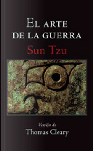 El Arte de La Guerra (the Art of War) by Tzu Sun