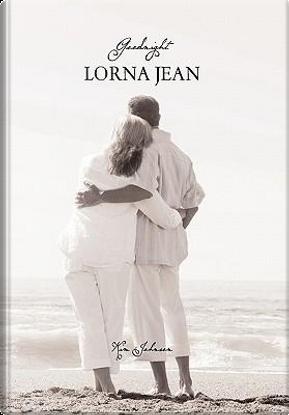 Goodnight Lorna Jean by Kim Johnson