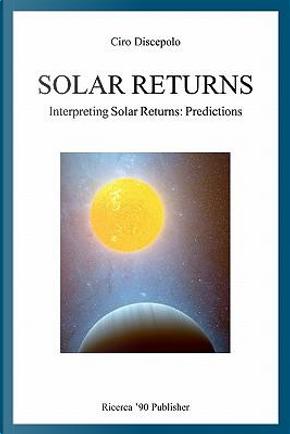 Solar Returns by Ciro Discepolo