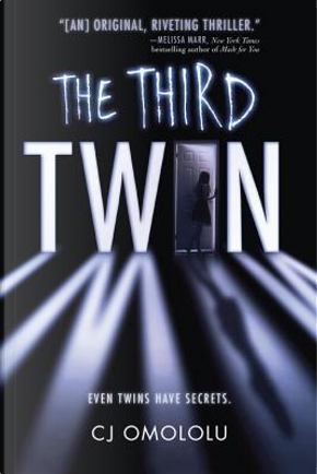 The Third Twin by C. J. Omololu