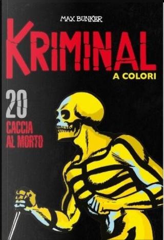 Kriminal a colori - Vol. 20 by Max Bunker