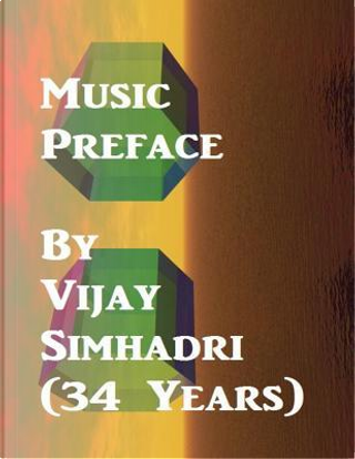 Music Preface by Vijay Nanduri Simhadri