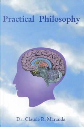 Practical Philosphy by Claude Maranda