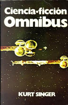 Omnibus by Alan E. Nourse, Austin Hall, Jack London, R. J. McGregor, R. R. Winterbotham, Ross Rocklynne, Wil H. Gray, William Tenn