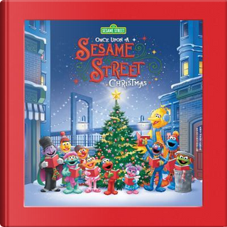 Once upon a Sesame Street Christmas by Sesame Workshop