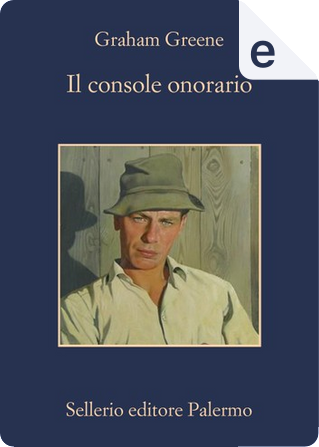 Il console onorario by Graham Greene