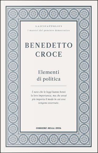 Elementi di politica by Benedetto Croce