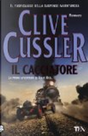 Il cacciatore by Clive Cussler