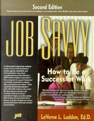 Job Savvy by Laverne, Ed.D. Ludden