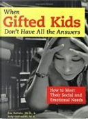 When Gifted Kids Don't Have All the Answers by Jim Delisle, Judy Galbraith
