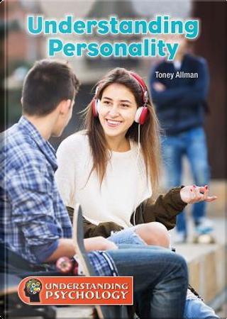 Understanding Personality by Toney Allman